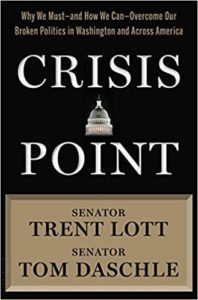 Crisis Point By Trent Lott and Tom Daschle