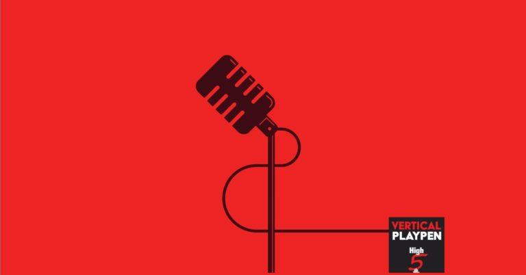 Vertical Playpen Podcast 1