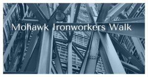 Mohawk Ironworkers Walk